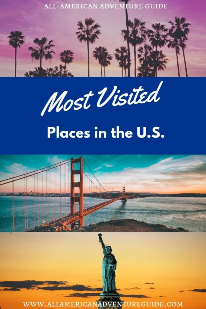 Most Visited Places in the U.S.