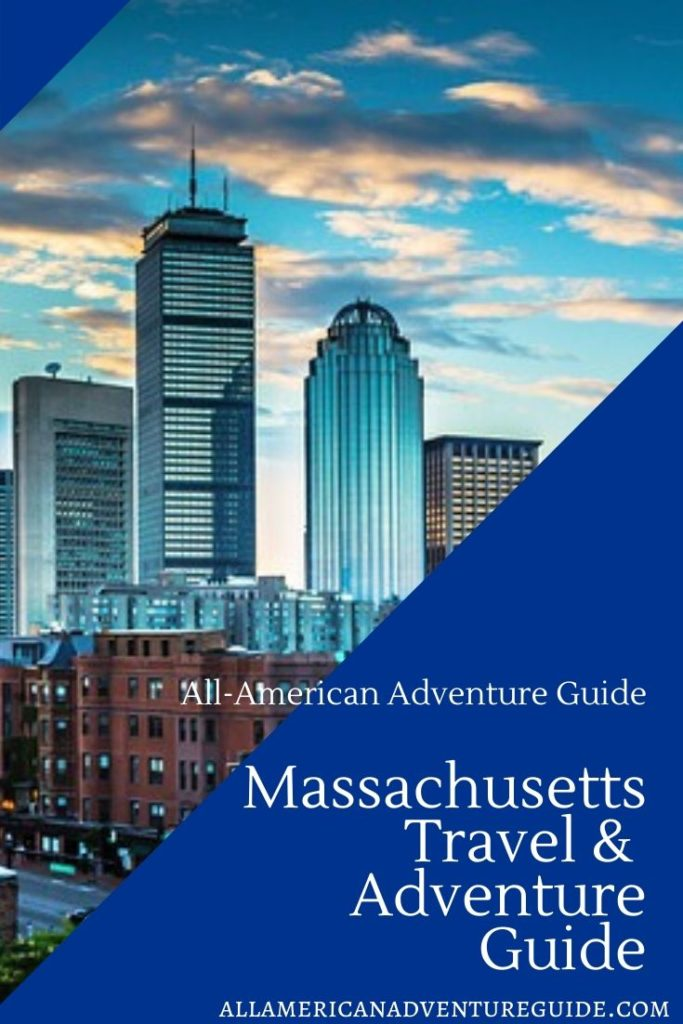 Massachusetts Travel and Adventure Guide