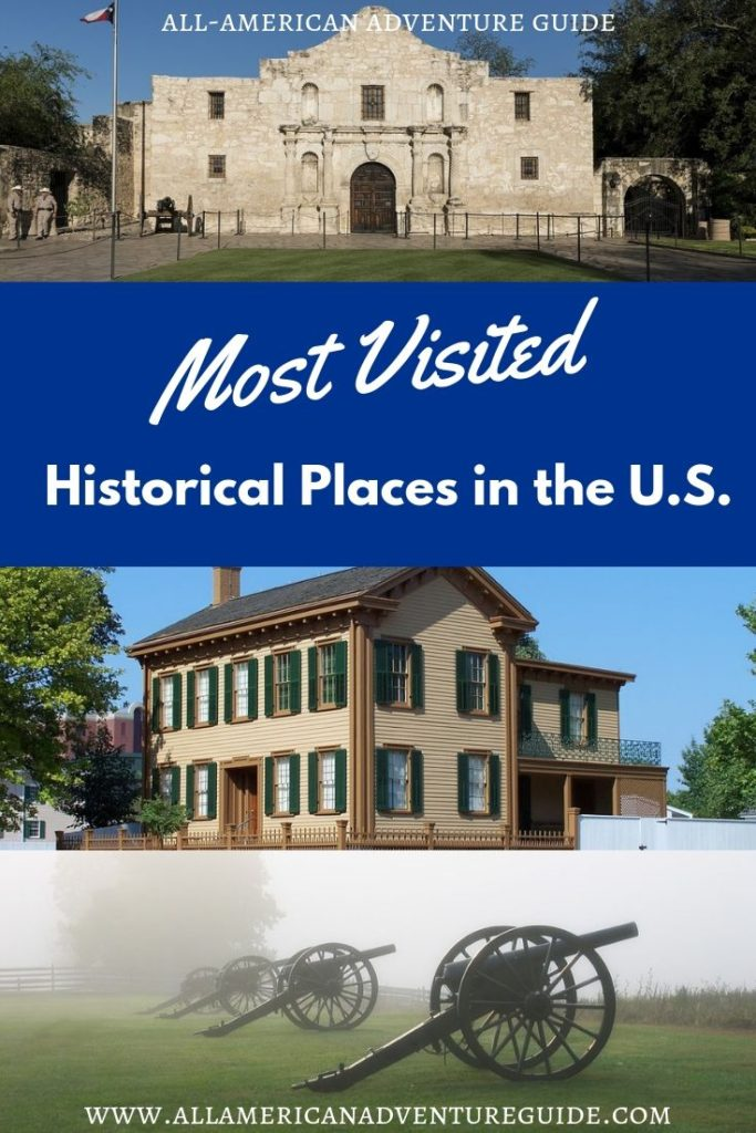 Most Visited Historical Places in the U.S.