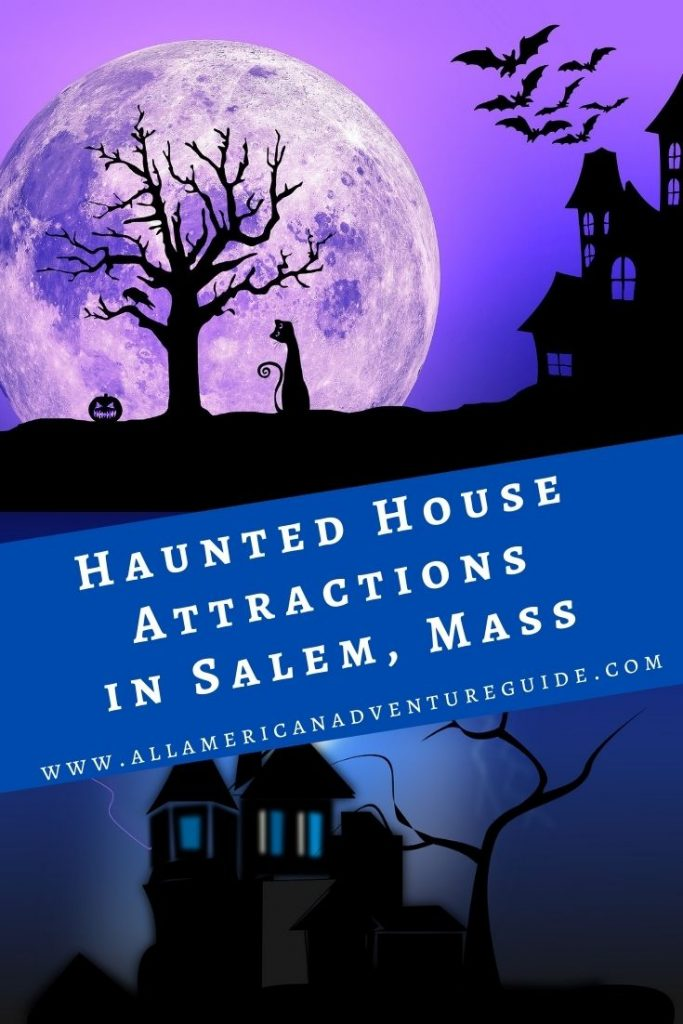 Haunted House Attractions in Salem, Mass