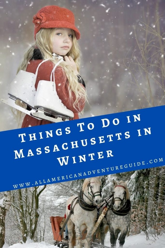 Things to do in Massachusetts in Winter