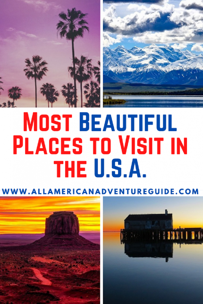 Most Beautiful Places to Visit in the U.S.