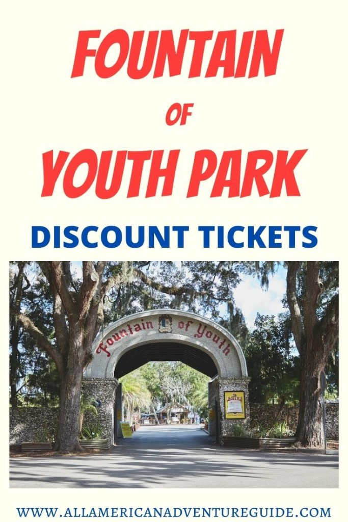 Fountain of Youth Park Discount Tickets