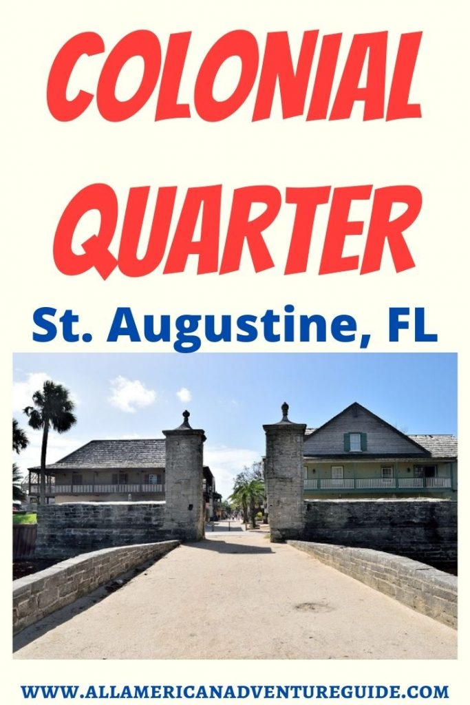 Colonial Quarter Museum in St. Augustine, Florida