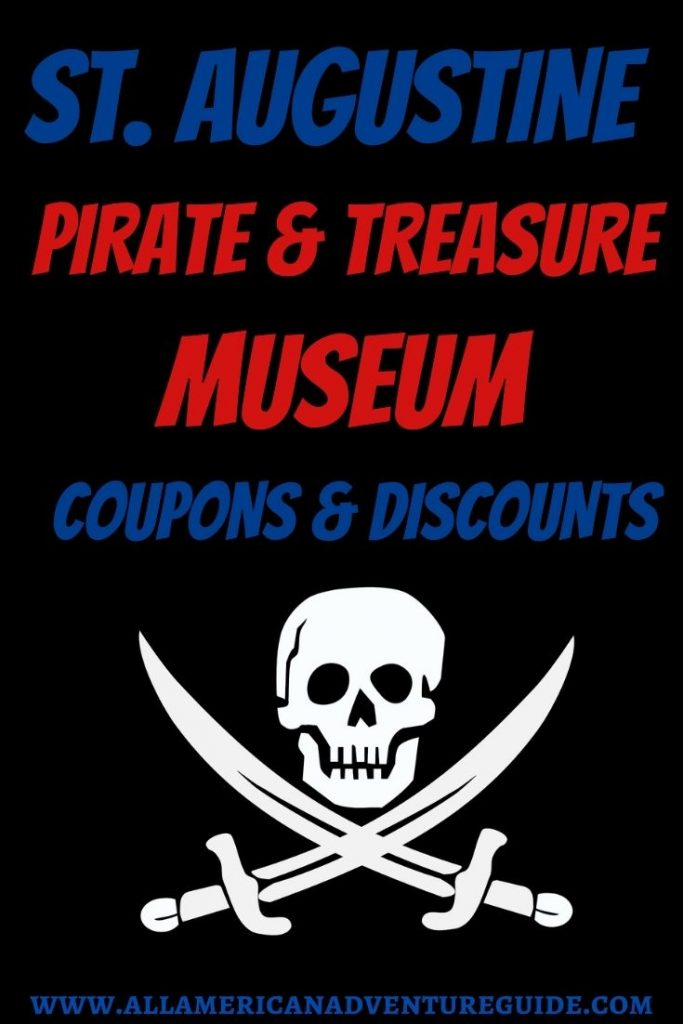 St Augustine Pirate Treasure Museum Coupons Discount