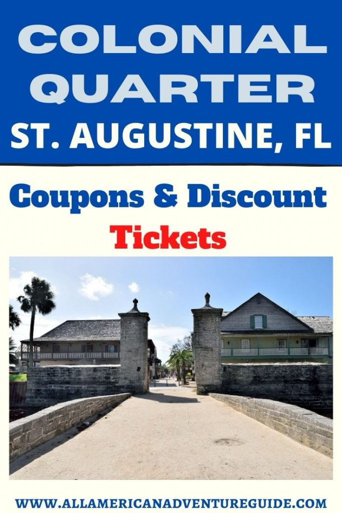 Colonial Quarter Museum Coupons & Discount Tickets